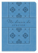 Mi Diario De Oracin (My Daily Prayer Journal) Paperback