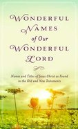 Value Books: Wonderful Names of Our Wonderful Lord Mass Market