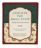 God is in the Small Stuff: Family Advent Devotional