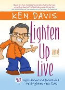Lighten Up and Live Hardback