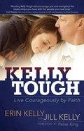 Kelly Tough Paperback
