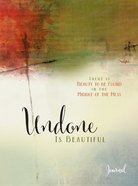 Journal: Undone is Beautiful Hardback