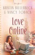 Love Online (#581 in Heartsong Series) eBook