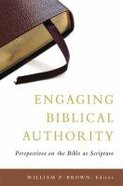 Engaging Biblical Authority Paperback