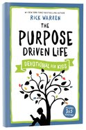 The Purpose Driven Life Devotional For Kids Hardback