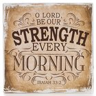 Small Wall Blocks: Finishing Strong, O Lord, Be Our Strength (Beige/tan)