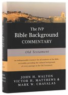 Old Testament (Ivp Bible Background Commentary Series) Hardback