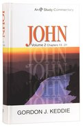 John Volume 2 (Evangelical Press Study Commentary Series) Hardback