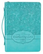 Bible Cover Everlasting Love Jer. 31: 3 Large Turquoise Fashion Trendy Luxleather Bible Cover