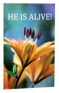 He is Alive (Pack Of 25) Booklet