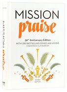 Complete Mission Praise (30th Anniversary Words Edition) Hardback