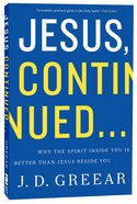 Jesus, Continued.... Paperback