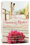 Summer Brides (June, July, August) (A Year Of Weddings Novella Series) Paperback