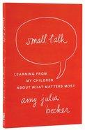 Small Talk Paperback