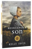 The Beekeeper's Son (#01 in Amish Of Bee County Series) Paperback