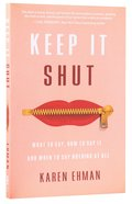 Keep It Shut Paperback