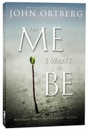 The Me I Want to Be Paperback