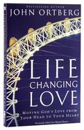 Life Changing Love Paperback