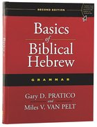 Basics of Biblical Hebrew Grammar (2nd Edition) Hardback