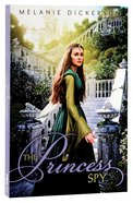 The Princess Spy (#05 in Hagenheim - My Fairy Tale Romance Series) Paperback