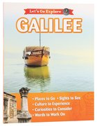 Galilee (Let's Go Explore Series)
