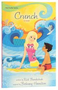 Crunch (#04 in Soul Surfer Series) Paperback