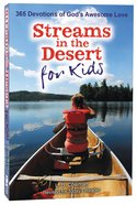 Streams in the Desert For Kids Paperback