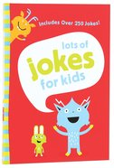Lots of Jokes For Kids Paperback