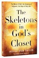 The Skeletons in God's Closet Paperback