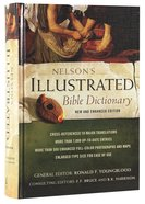 Nelson's Illustrated Bible Dictionary (New & Enhanced 2014) Hardback