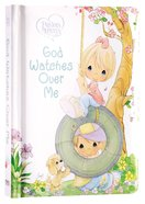 Precious Moments: God Watches Over Me Board Book