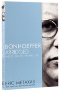 Bonhoeffer Abridged Paperback