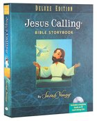 Jesus Calling Bible Storybook Deluxe Edition (Includes Cd)
