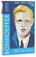 Bonhoeffer (Student Edition) Paperback