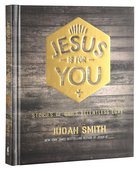 Jesus is For You Hardback