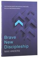 Brave New Discipleship Paperback