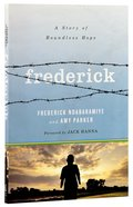 Frederick: A Story of Boundless Love Paperback