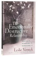 The Emotionally Destructive Relationship Paperback
