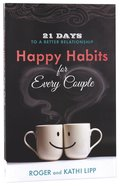 Happy Habits For Every Couple Paperback