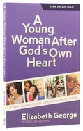 A Young Woman After God's Own Heart Paperback