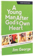 A Young Man After Gods Own Heart