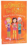 It's Great to Be a Girl! Paperback
