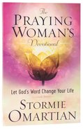 The Praying Woman's Devotional Paperback