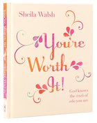 You're Worth It! Hardback