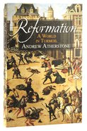 Reformation: A World in Turmoil Paperback