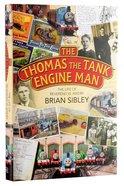 The Thomas the Tank Engine Man Hardback