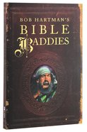 Bob Hartman's Bible Baddies Paperback