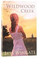 Wildwood Creek: A Novel Paperback