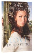 Love Everlasting (#03 in Brides Of Seattle Series) Paperback