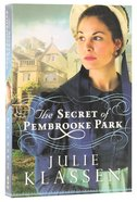 The Secret of Pembrooke Park Paperback